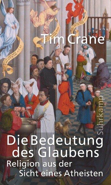 Die Bedeutung des Glaubens - Tim Crane