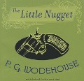 The Little Nugget - P. G. Wodehouse