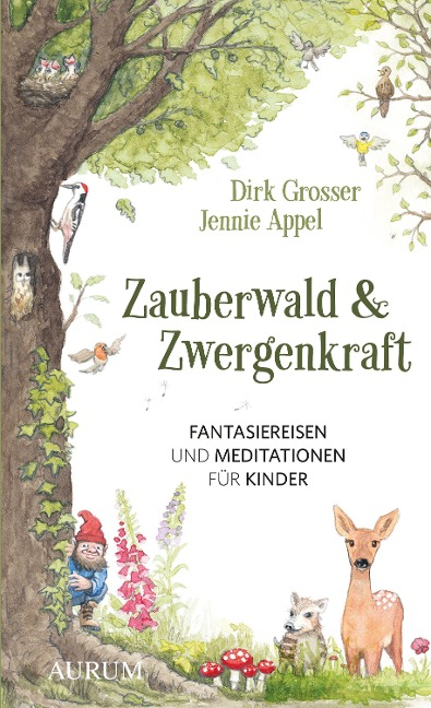 Zauberwald & Zwergenkraft - Dirk Grosser, Jennie Appel