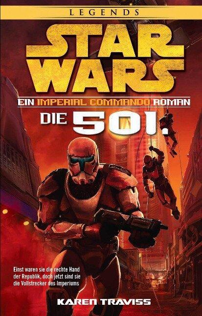 Star Wars Imperial Commando - Die 501. - Karen Traviss
