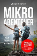 Mikroabenteuer - Christo Foerster