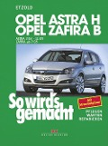 Opel Astra H 3/04-11/09, Opel Zafira B ab 7/05 - Rüdiger Etzold