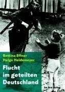 Flucht im geteilten Deutschland -