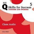 Q: Skills for Success: Level 5. Listening & Speaking Class Audio CD -