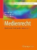 Medienrecht - Peter Bühler, Patrick Schlaich, Dominik Sinner