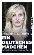 Ein deutsches Mädchen - Heidi Benneckenstein