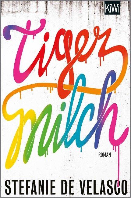 Tigermilch - Stefanie de Velasco
