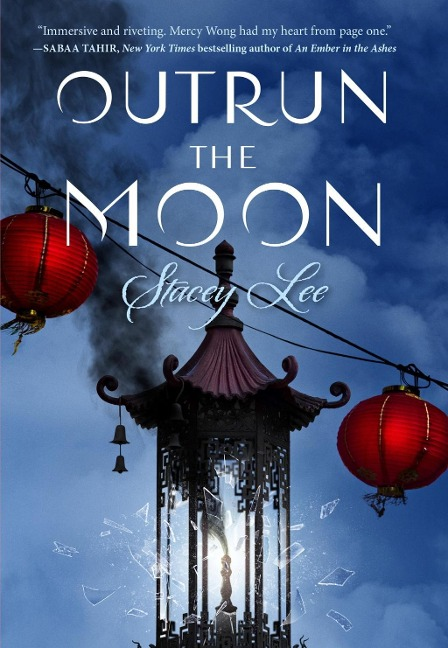 Outrun the Moon - Stacey Lee
