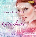 GötterFunke - Verlasse mich nicht! (2 mp3-CD) - Marah Woolf