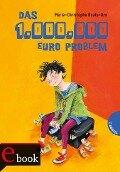 Das 1-Million-Euro-Problem - Marie-Christophe Ruata-Arn