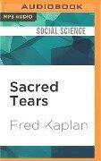 SACRED TEARS M - Fred Kaplan