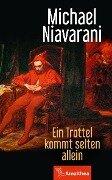 Ein Trottel kommt selten allein - Michael Niavarani
