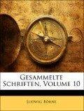 Gesammelte Schriften, Zweiter Theil - Ludwig Börne