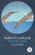 Weiche Ziele - Robert Gernhardt