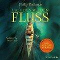 His Dark Materials: Über den wilden Fluss - Philip Pullman