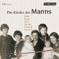 Die Kinder der Manns - Lisbeth Exner, Gustav Seibt