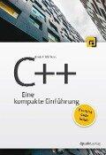 C++: Eine kompakte Einführung - André Willms