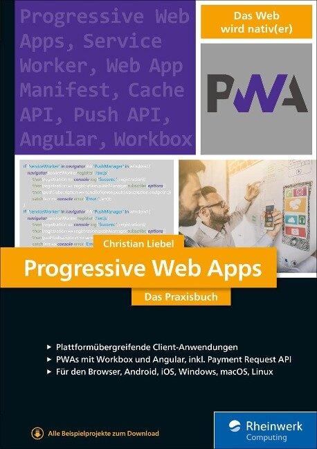 Progressive Web Apps - Christian Liebel