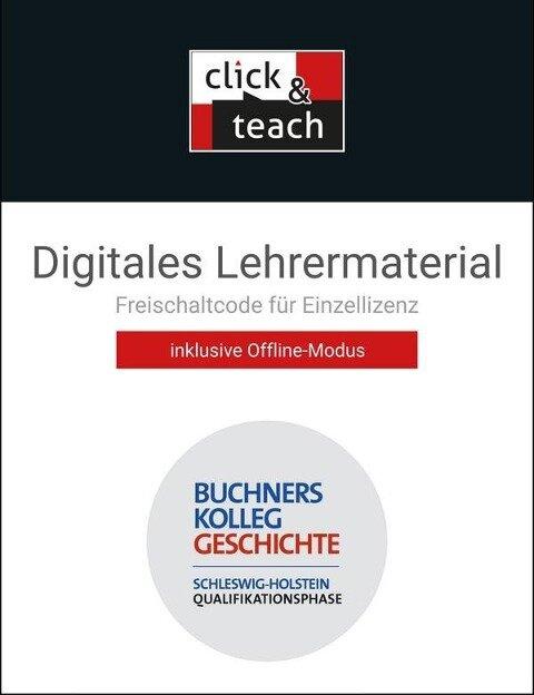 Buchners Kolleg Geschichte SH QP click & teach Box - Frank Engehausen, Jochen Oltmer, Markus Sanke, Arno Strohmeyer