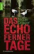 Das Echo ferner Tage - Nicole Drawer