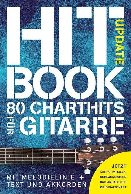 Hit Book Update - 80 Charthits für Gitarre -MLC- -