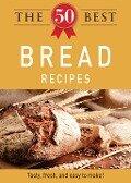 The 50 Best Bread Recipes - Media Adams