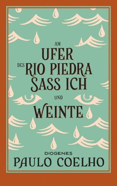 Am Ufer des Rio Piedra saß ich und weinte - Paulo Coelho
