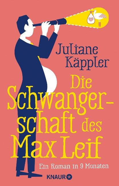 Die Schwangerschaft des Max Leif - Juliane Käppler