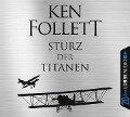 Sturz der Titanen - Ken Follett, Andy Matern