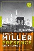 Presence - Arthur Miller