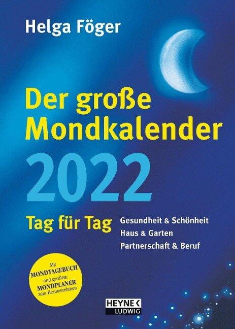 Der große Mondkalender 2022 - Helga Föger