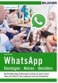 WhatsApp - Einsteigen, Nutzen, Umziehen - Anja Schmid