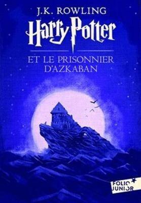 Harry Potter 3 et le prisonnier d' Azkaban - Joanne K. Rowling