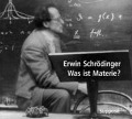 Was ist Materie. 2 CDs - Erwin Schrödinger