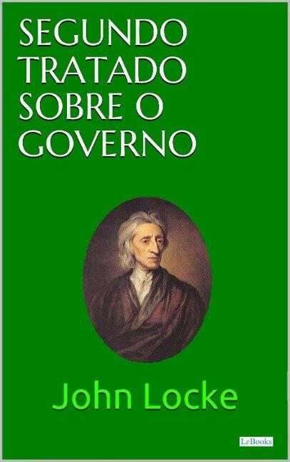 Segundo Tratado Sobre o Governo - John Locke