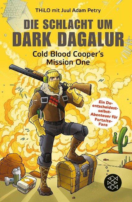 Die Schlacht um Dark Dagalur - Thilo, Juul Adam Petry