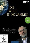Die Welt in 100 Jahren - Harald Lesch, Josef Gaßner, Hartmut Rosa, Wolfgang Heckl, Gerhard Vollmer