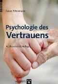 Psychologie des Vertrauens - Franz Petermann