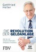 Die Revolution der Geldanlage - Gottfried Heller