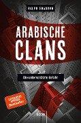 Arabische Clans - Ralph Ghadban