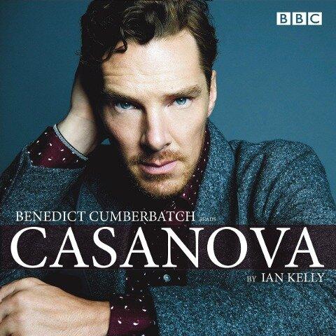 Benedict Cumberbatch Reads Ian Kelly's Casanova - Ian Kelly