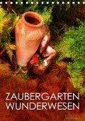 ZAUBERGARTEN WUNDERWESEN (Tischkalender 2017 DIN A5 hoch) - Ulrich Allgaier (Ullision)