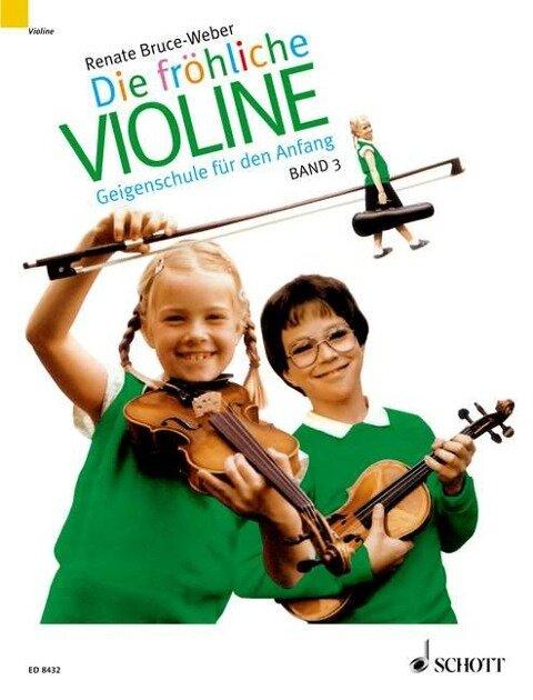 Die fröhliche Violine 3 - Renate Bruce-Weber