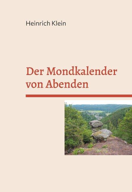 Der Mondkalender von Abenden - Heinrich Klein