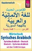 Wörterbuch Syrisches Arabisch (Syrisches Arabisch - Deutsch, Deutsch - Syrisches Arabisch) - Reise Know-How Verlag / Lingea s. r. o.