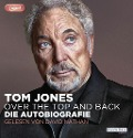 Over the Top and Back - Tom Jones