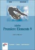 Adobe Premiere Elements 9 - Winfried Seimert