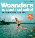Woanders is auch scheiße! - Reinhard Krause
