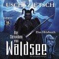 Die Chroniken von Waldsee Trilogie -