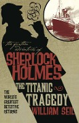 The Titanic Tragedy - William Seil